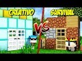 CASA EN SURVIVAL VS CASA EN CREATIVO