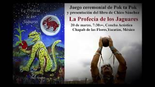 Juego de Pelota Maya - Fuego Nuevo - La Profecía de los Jaguares