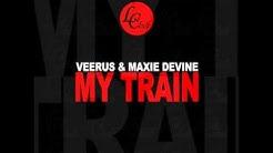 Veerus, Maxie Devine - My Train (Original Mix)
