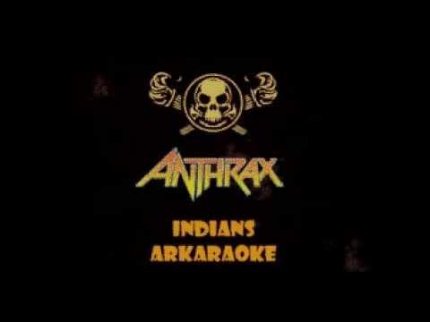 Anthrax - Indians Karaoke