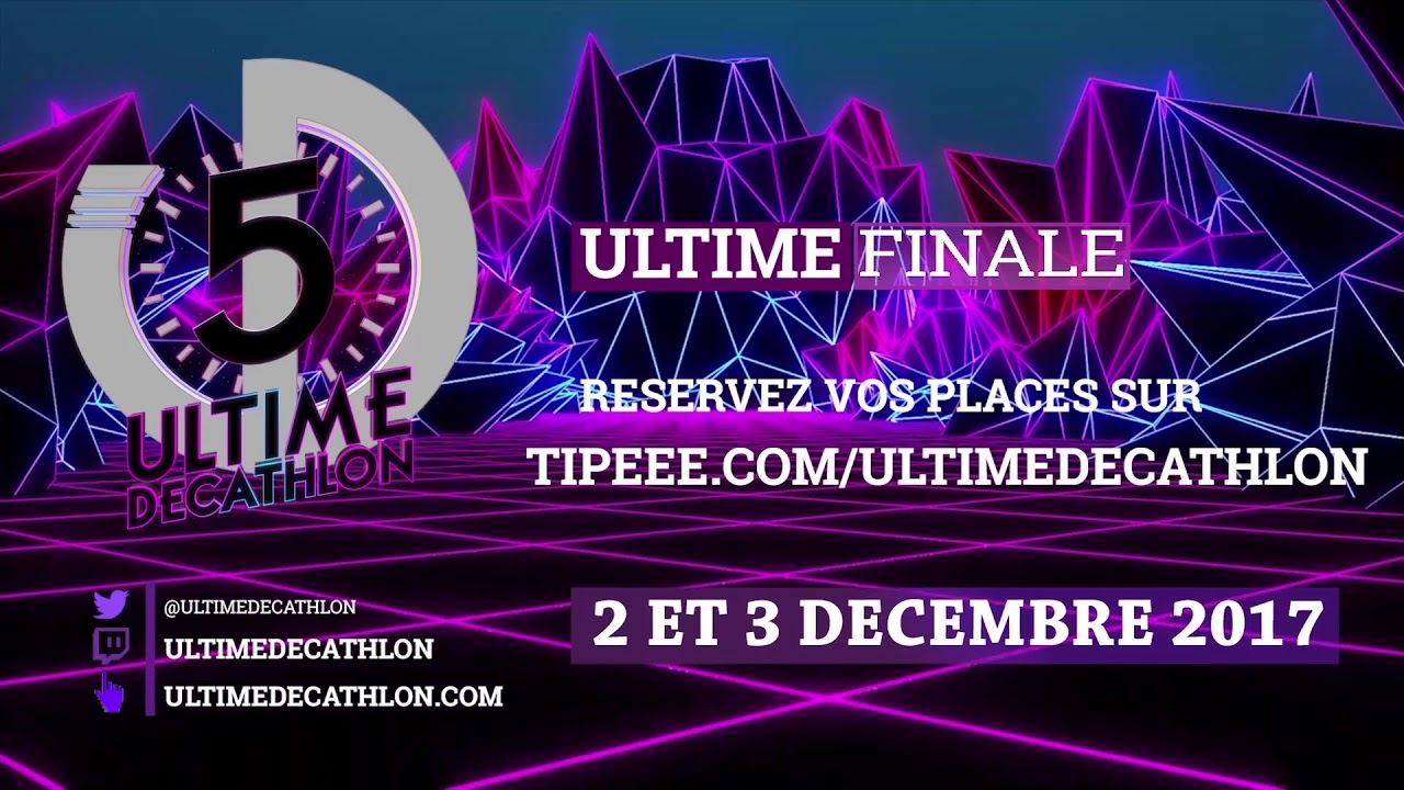 Ultime Décathlon 5 - Tipeee Ultime Finale
