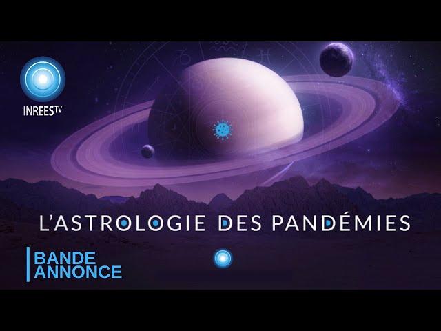 Astrologie des pandémies - Documentaire (Bande-annonce)