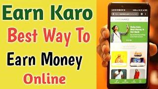 Earn Karo Best Way to Earn Money Online ¦Online Earning App ¦ Best Paytm Cash Earning App affiliate