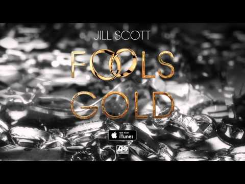 Jill Scott   Fools Gold OFFICIAL SINGLE