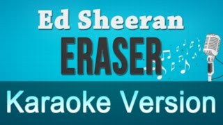 Ed Sheeran - Eraser Karaoke Instrumental Lyrics