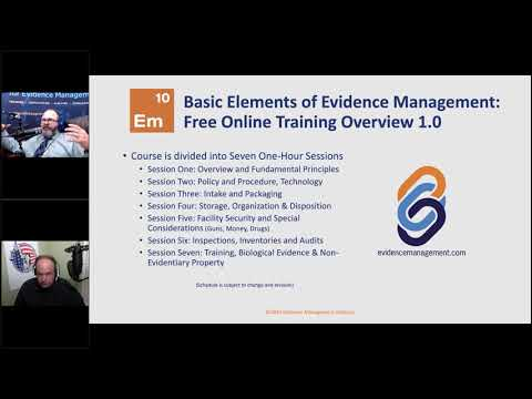 Free Online Evidence Management Training Module 1: Fundamental Principles of Evidence Management