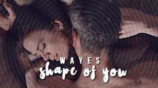 hayes x conner | Shape of you