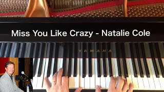 Miss You Like Crazy - Natalie Cole - Piano Cover