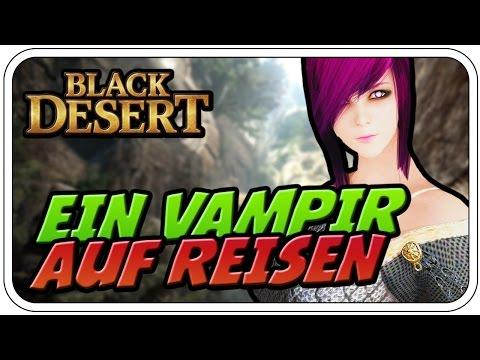 EIN VAMPIR AUF REISEN - BLACK DESERT ONLINE #001 - Let's Play BDO - Dhalucard