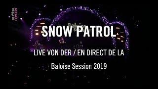Snow Patrol Baloise Session 2019