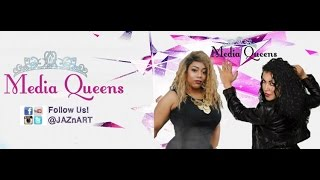 MEDIA QUEENS: HOT TOPICS EPISODE #2 Thumbnail