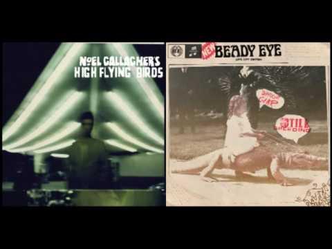 Beady Eye + High Flying Birds | Vol.  ➀