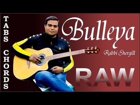 Bulleya | Guitar Cover |Tabs | Rabbi Shergill & Shahid Mallya | RAW | John Abraham | Mp3
