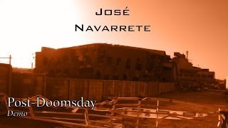 José Navarrete - Post-Doomsday Demo