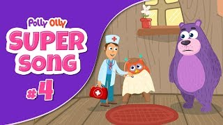 S01E04: Polly calls doctor when Olly gets sick | Super Song 4