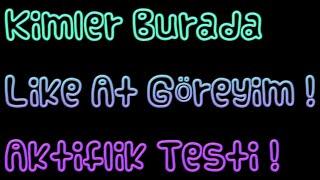Aktiflik Testi | Daha Çok İntro İçin LİKE !
