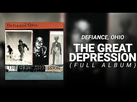 Defiance, Ohio // The Great Depression (FULL ALBUM)