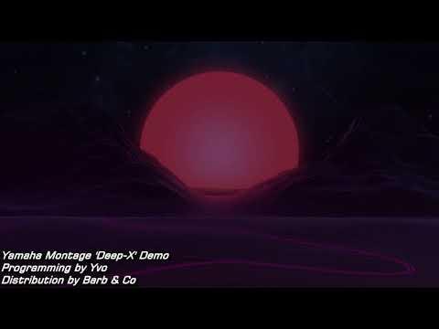 Yamaha Montage Deep-X Demo