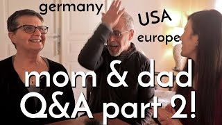 American Parents SPEAK GERMAN! Am I Different in Germany? - Q&A Part 2