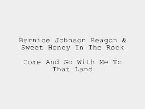 Bernice Johnson Reagon - Come And Go With Me To That Land