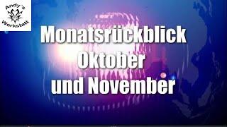 Monatsrückblick Oktober November