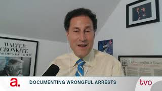 Documenting Wrongful Arrests