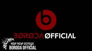 Hip Hop Songs  - Boroda Official