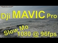 Dji Mavic Pro 1080 @ 96fps Slow Mo Look at what this Drone can do