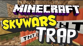 Minecraft Skywars Hypixel Trap Montage