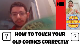 How to Sell your Comic Collection: Touching Old Comics | Sell Comics Online with Dylan Universe