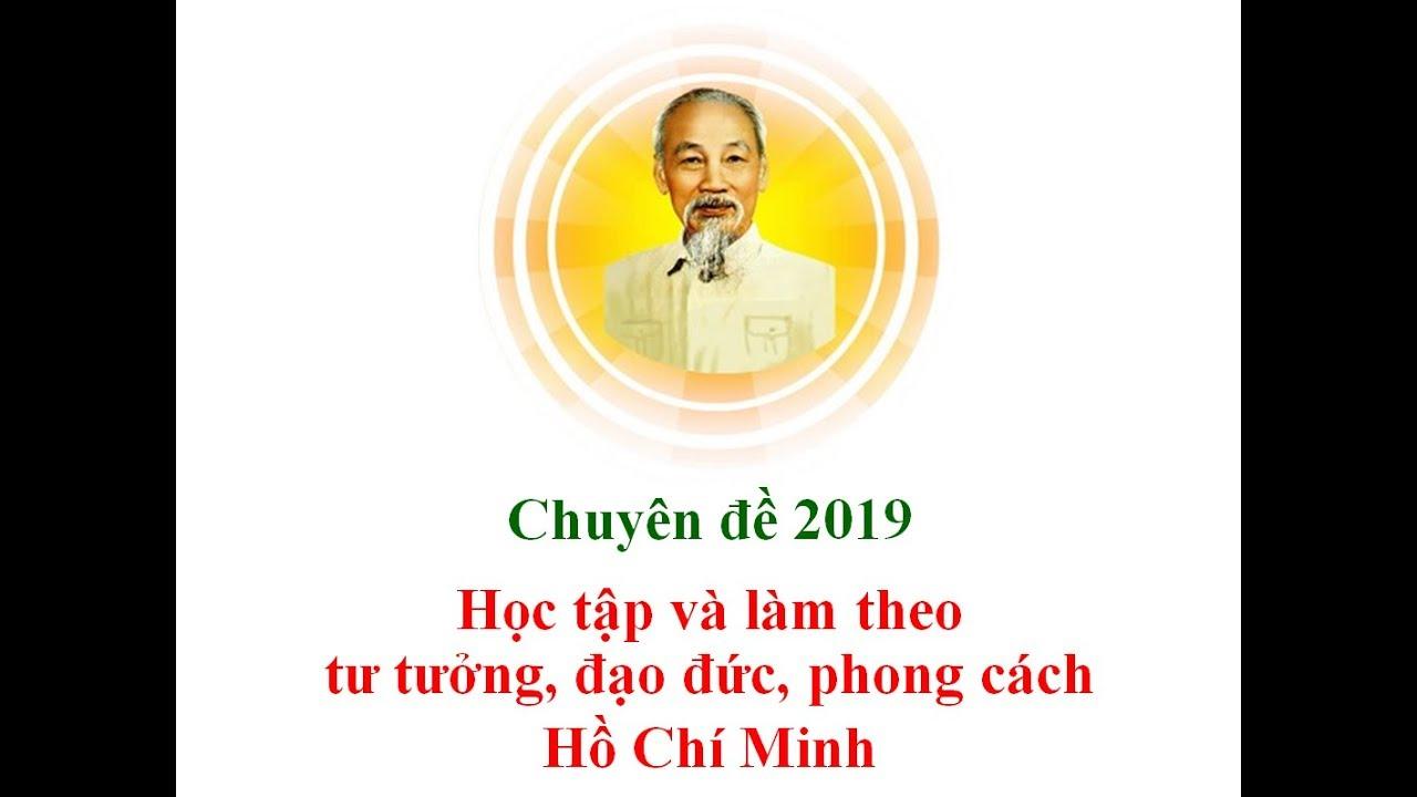 Chuyên đề 2019 – Bài 005 – Đạo đức Hồ Chí Minh về tôn trọng Nhân dân
