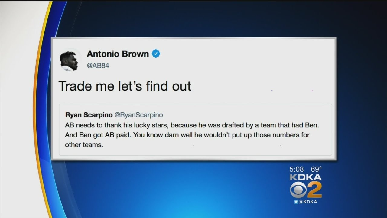 Trade Me Let S Find Out Antonio Brown Responds To Twitter Criticism