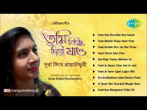 Tumi Kichhu Diye Jao | Rabindra Sangeet | Durba Singha Roychoudhury | Tagore Songs thumbnail