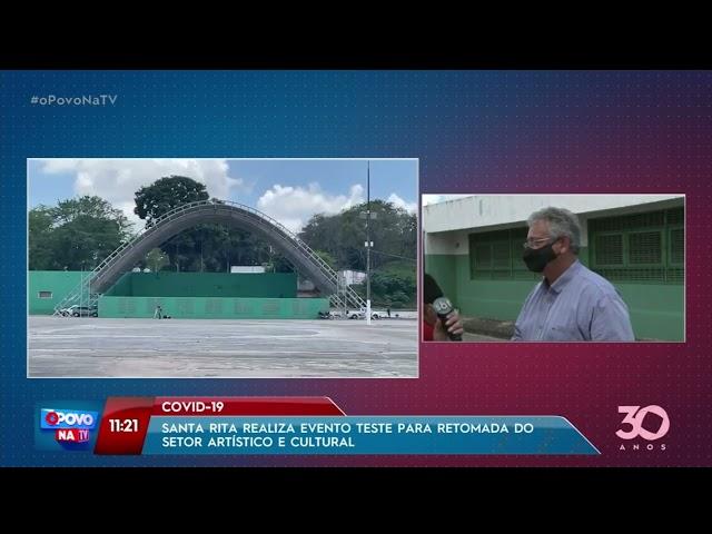 Santa Rita realiza evento teste para retomada do setor artístico e cultural - O Povo na TV