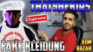 THATSBEKIR und seine FAKE-KLEIDUNG vom BAZAR...