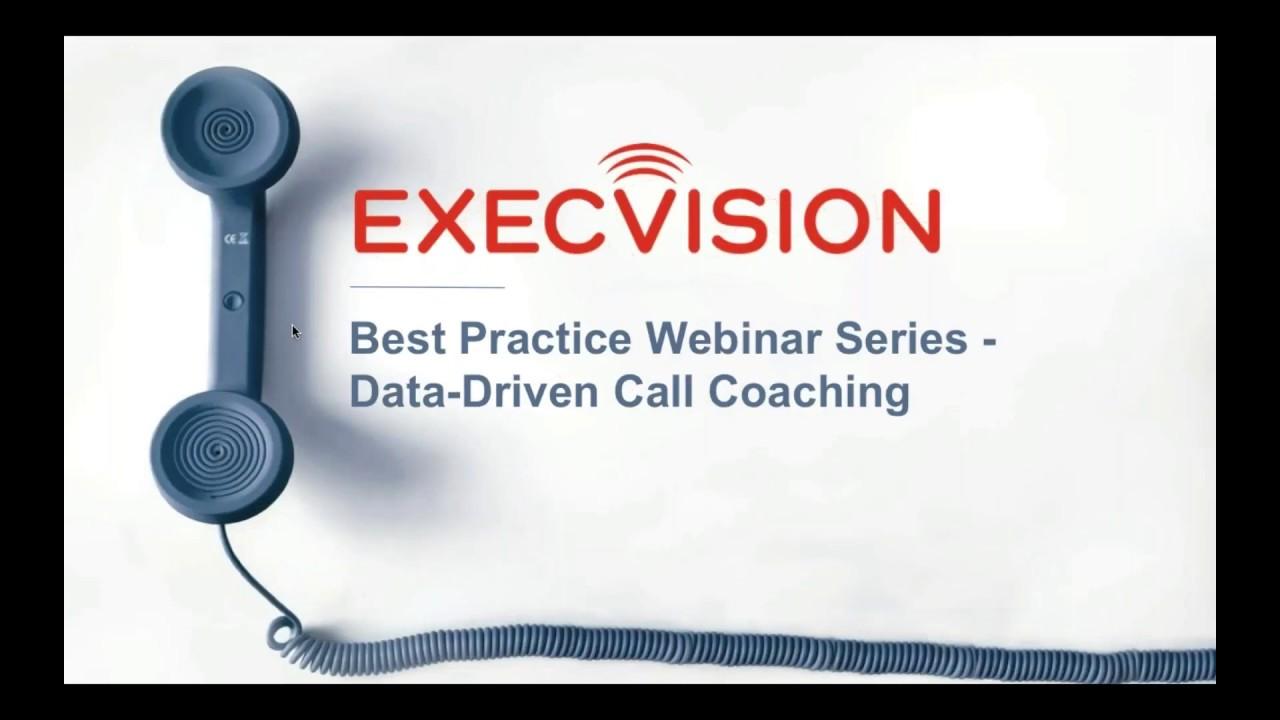 Best Practice Webinar Series - Data-Driven Call Coaching