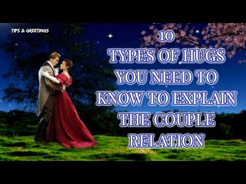 10 Types Of Hugs And What They Really Mean || Romantic Quotes