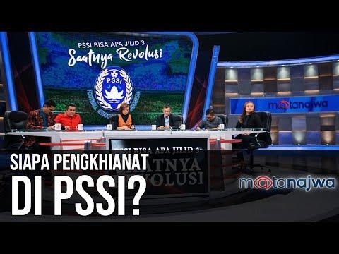 PSSI Bisa Apa Jilid 3: Saatnya Revolusi - Siapa Pengkhianat di PSSI? (Part 1) | Mata Najwa