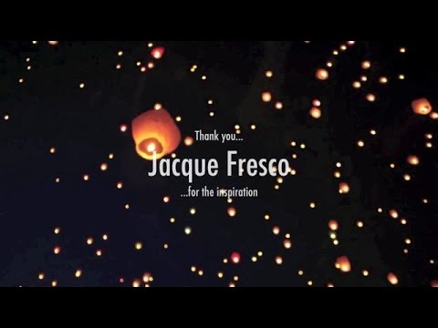 JACQUE FRESCO - A Story of Change