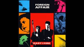 Foreign Affair - East On Fire - 12 East On File - club mix
