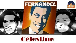 Fernandel - Célestine (HD) Officiel Seniors Musik