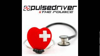 Pulsedriver & The Fource - Can