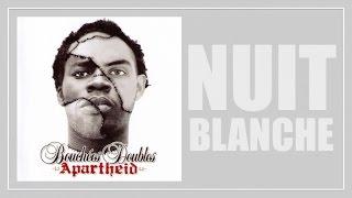 [2006] Bouchées Doubles - Nuit Blanche (Official Lyric Video)