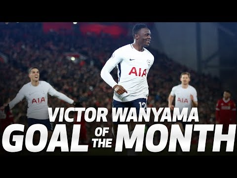GOAL OF THE MONTH   VICTOR WANYAMA v LIVERPOOL