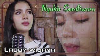 Laddy Wijaya ~ Ngukir Sandiworo   |   Official Video