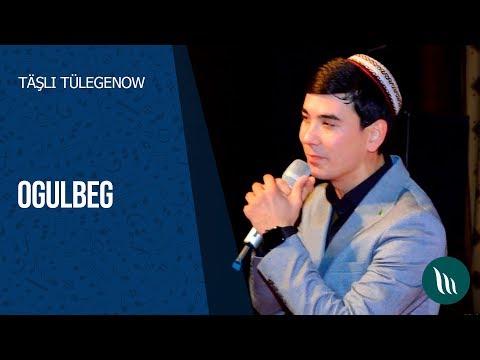 Täşli Tülegenow - Ogulbeg | 2020