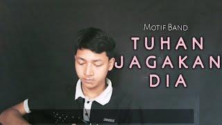 Motif Band-Tuhan Jagakan Dia(Cover) by Syafiq
