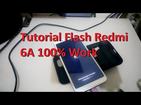 tutorial-flash-redmi-6a-100%-work