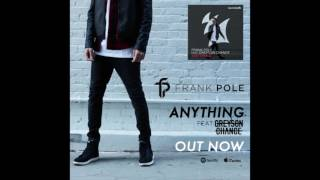 Repeat youtube video Frank Pole - Anything Feat. Greyson Chance (Radio Edit)