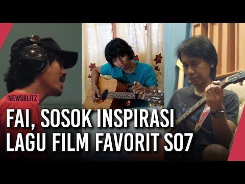 Wawancara Dengan Fai, Sosok Inspirasi Lagu Film Favorit SO7